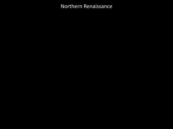 Northern Renaissance