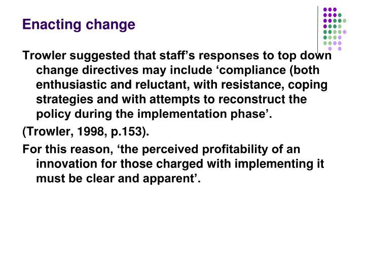 Enacting change