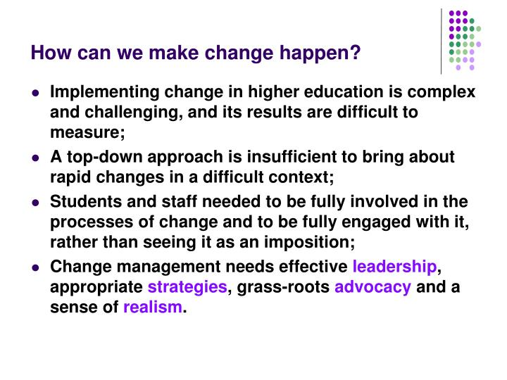 How can we make change happen?