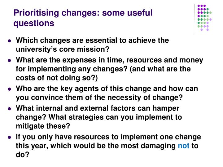 Prioritising changes: some useful questions