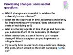 prioritising changes some useful questions