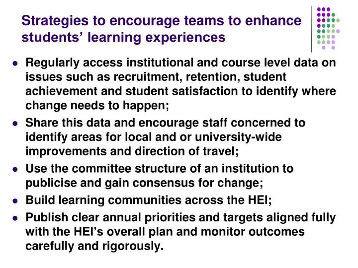 Strategies to encourage teams to enhance students' learning experiences