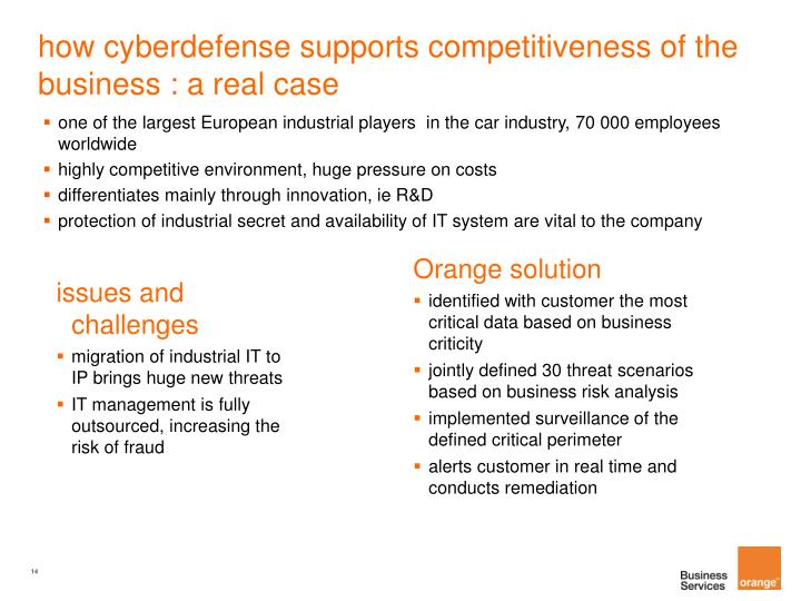 how cyberdefense supports competitiveness of the business : a real case