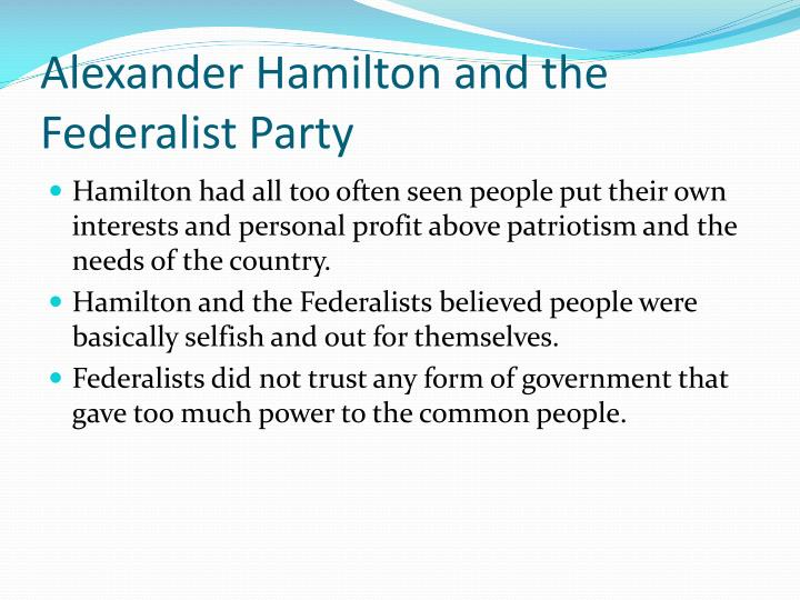 Alexander Hamilton and the Federalist Party