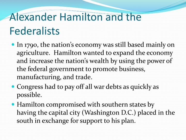 Alexander Hamilton and the Federalists