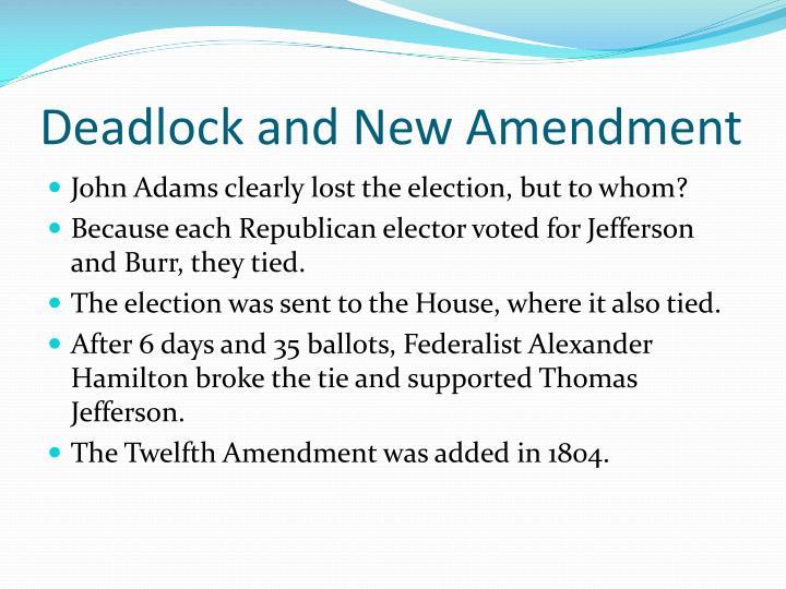 Deadlock and New Amendment