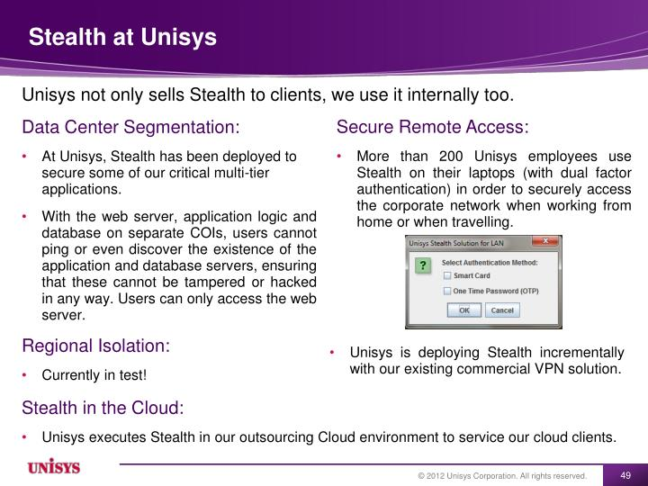 Stealth at Unisys