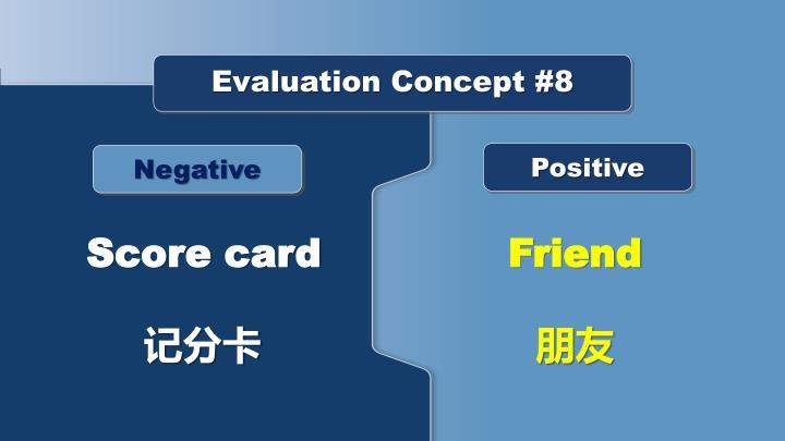 Evaluation Concept #8