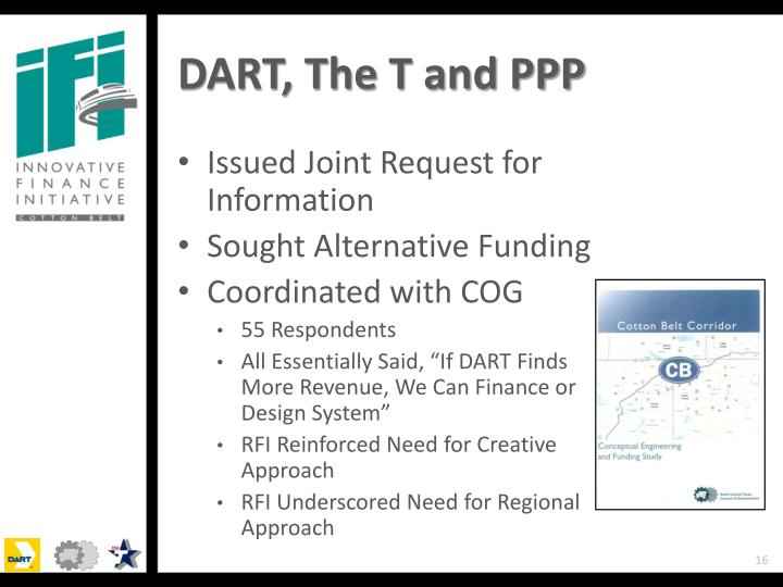 DART, The T and PPP