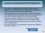 goals in creating a district technology plan