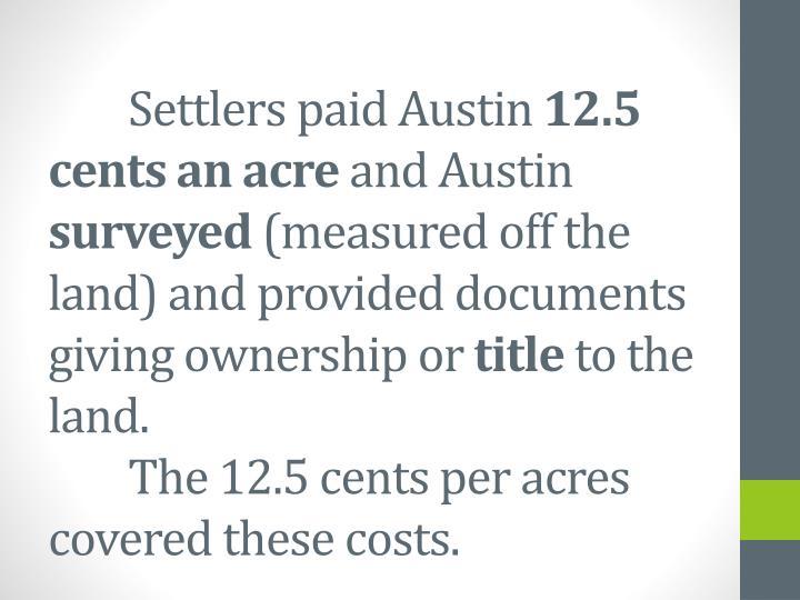 Settlers paid Austin
