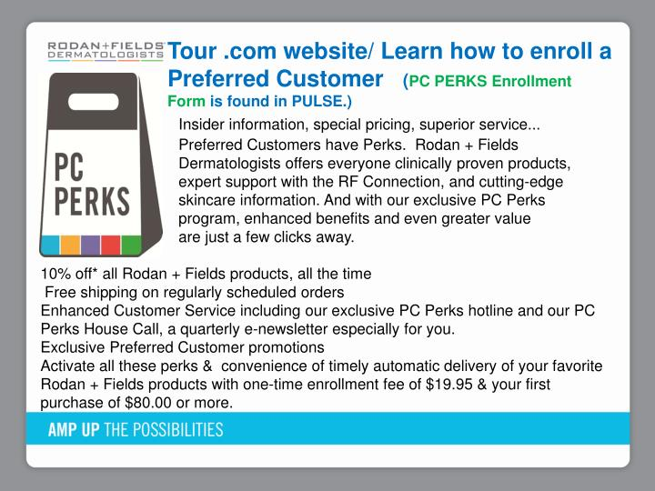 Tour .com website/ Learn how to enroll a Preferred Customer