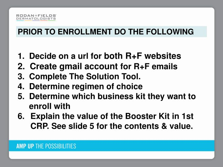 PRIOR TO ENROLLMENT DO THE FOLLOWING