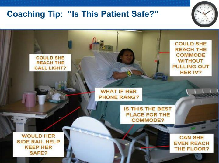 """Coaching Tip:  """"Is This Patient Safe?"""""""