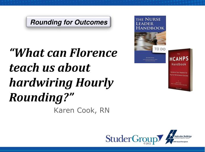 Rounding for Outcomes