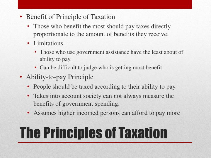 Benefit of Principle of Taxation