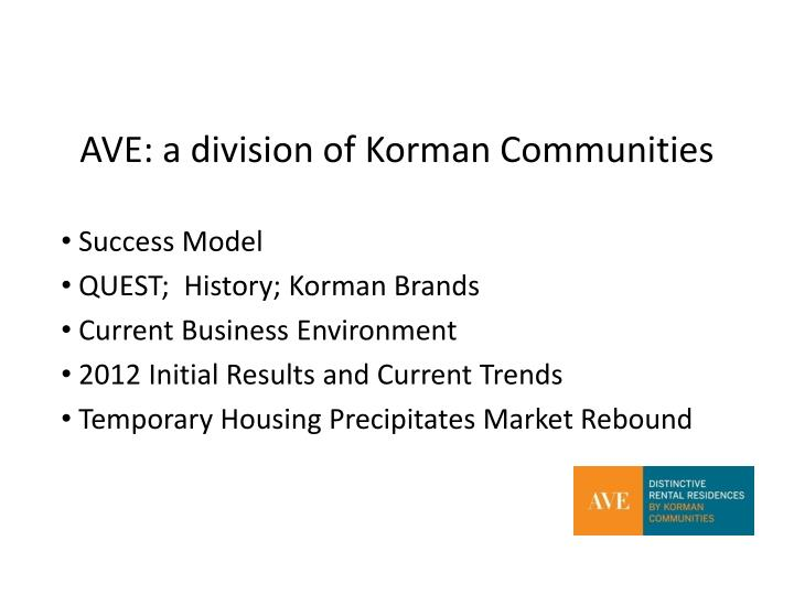 AVE: a division of Korman Communities