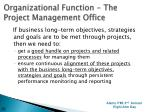 organizational function the project management office1