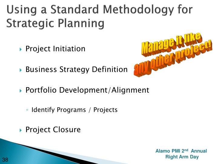 Using a Standard Methodology for Strategic Planning
