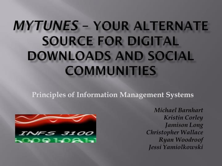 m ytunes your alternate source for digital downloads and social communit ies