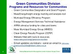 green communities division programs and resources for communities