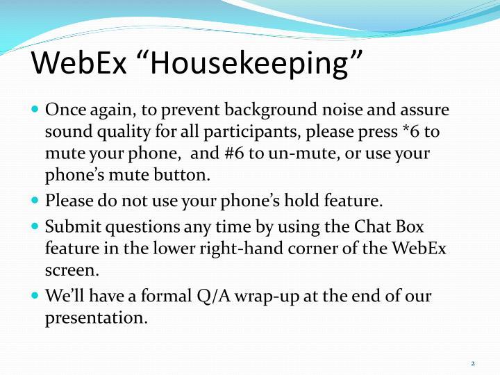 "WebEx ""Housekeeping"""