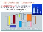 bsi workshop mathematics
