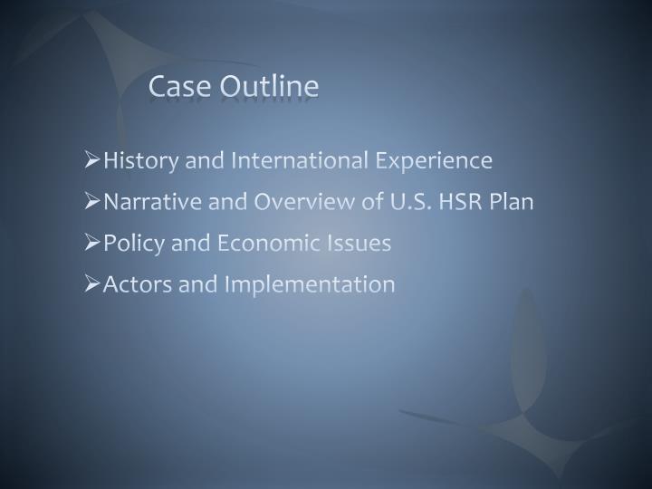 Case Outline