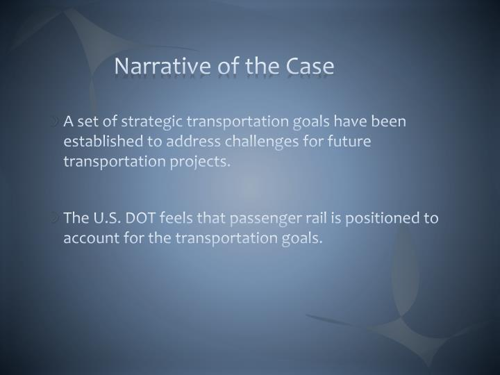 Narrative of the Case