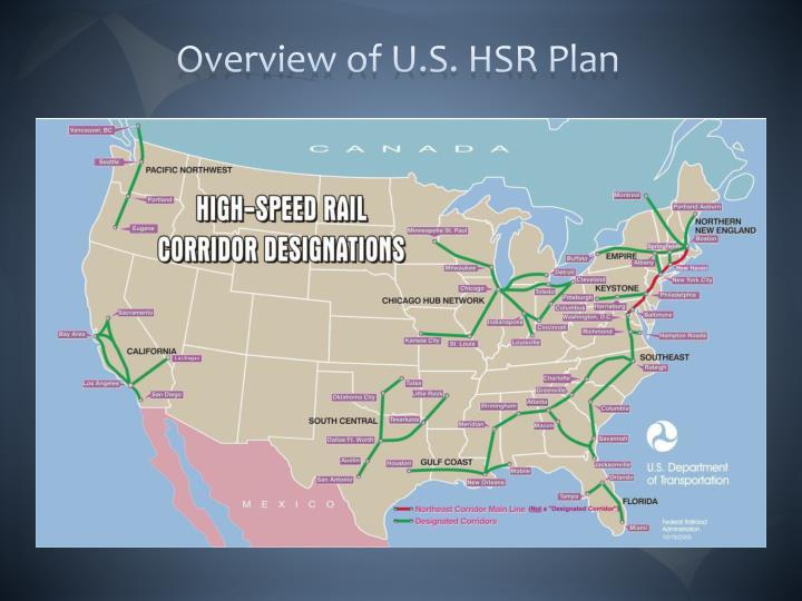 Overview of U.S. HSR Plan