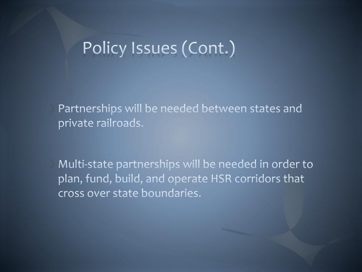 Policy Issues (Cont.)