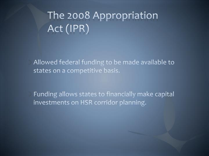 The 2008 Appropriation Act (IPR)