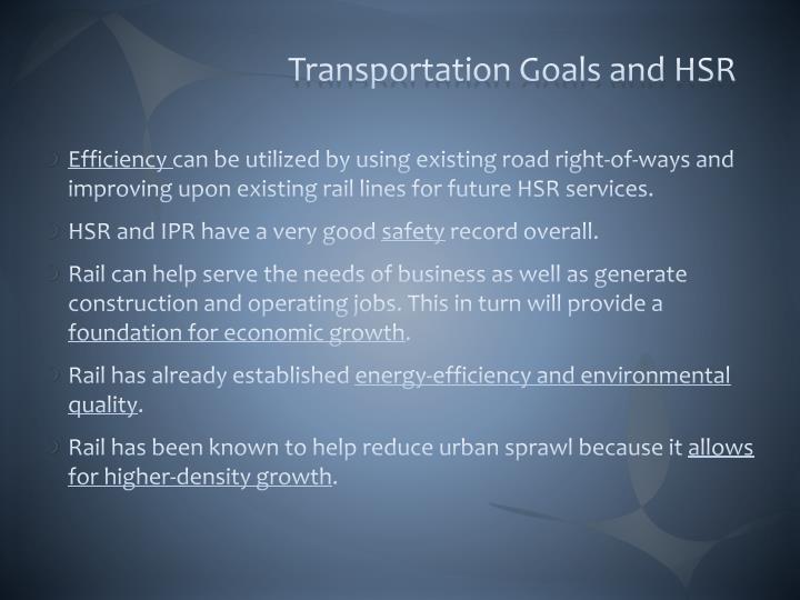 Transportation Goals and HSR