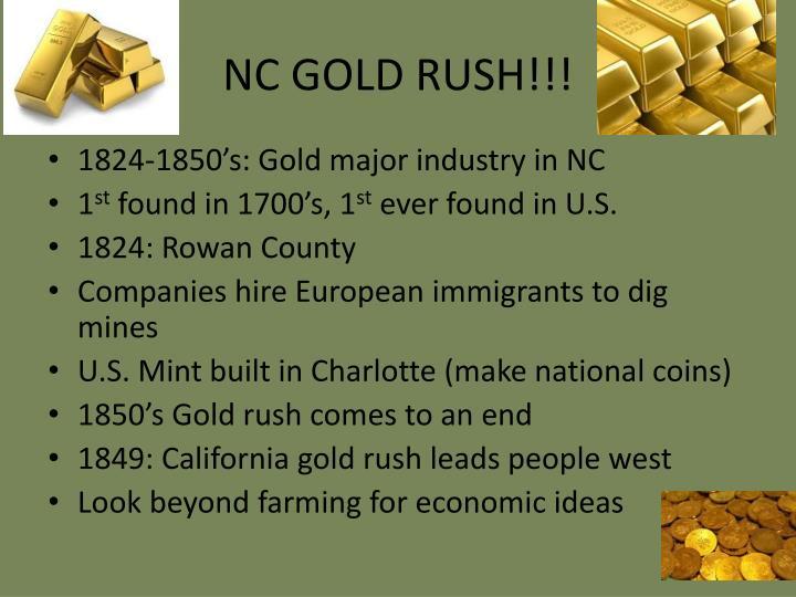 NC GOLD RUSH!!!