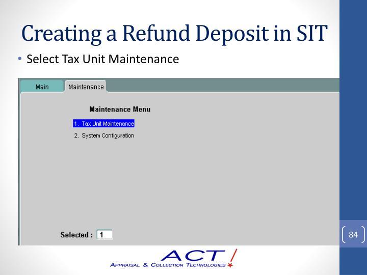 Creating a Refund Deposit in SIT