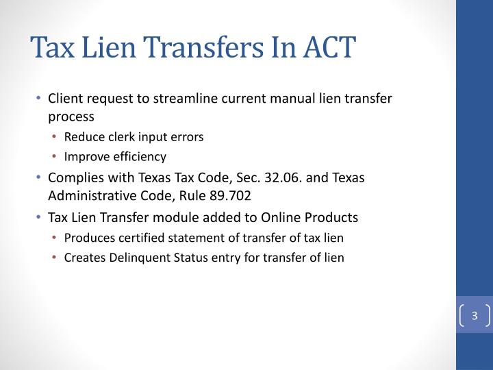 Tax Lien Transfers In ACT
