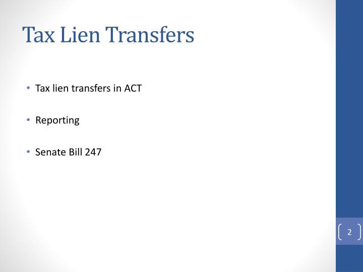 Tax Lien Transfers