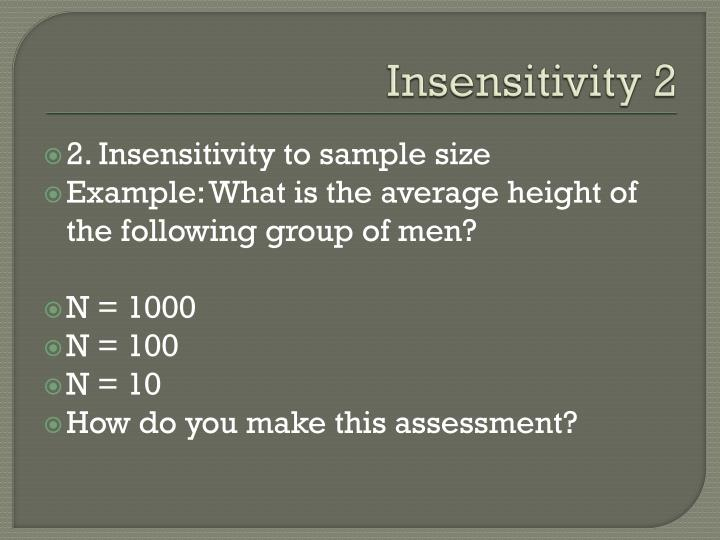 Insensitivity 2