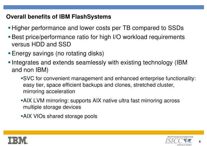 Overall benefits of IBM FlashSystems