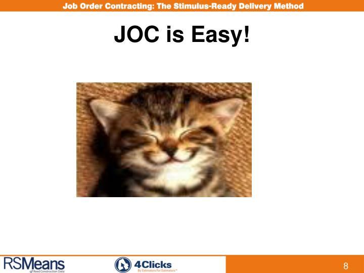 JOC is Easy!