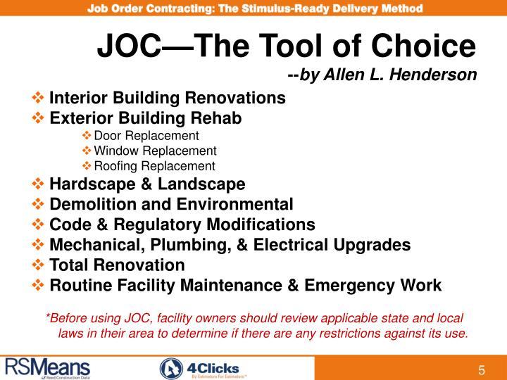 JOC—The Tool of Choice