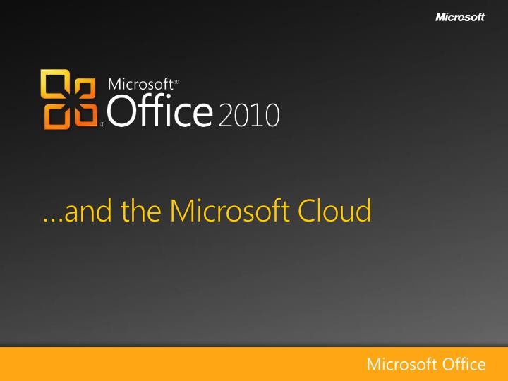 And the microsoft cloud