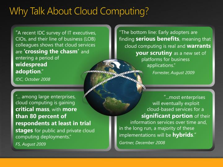 Why Talk About Cloud Computing?