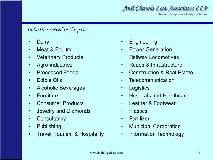 Industries served in the past :