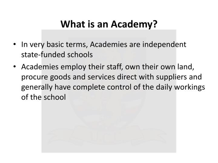 What is an Academy?