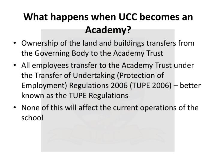 What happens when UCC becomes an Academy?