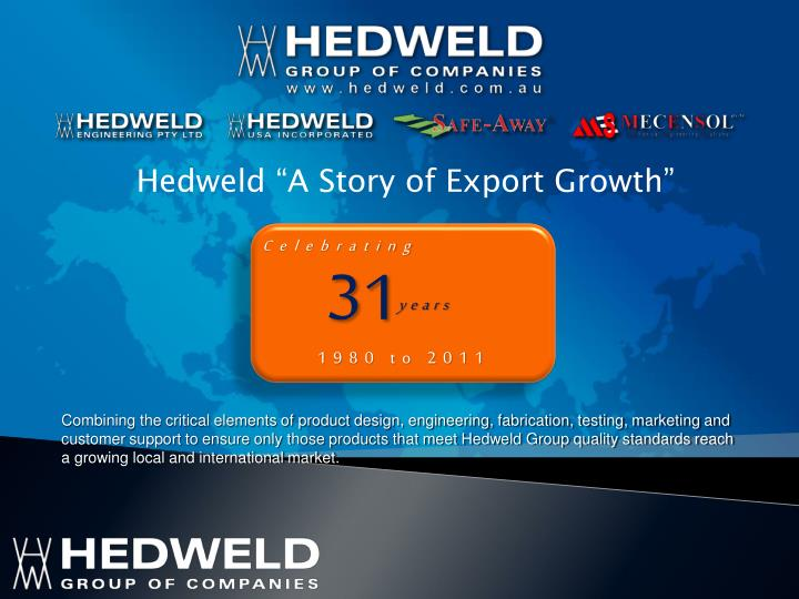 "Hedweld ""A Story of Export Growth"""