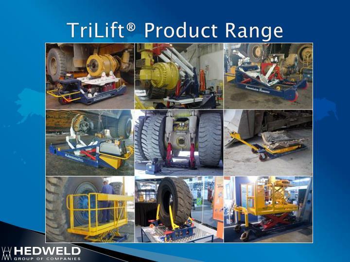 TriLift® Product Range
