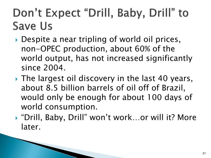 "Don't Expect ""Drill, Baby, Drill"" to Save Us"