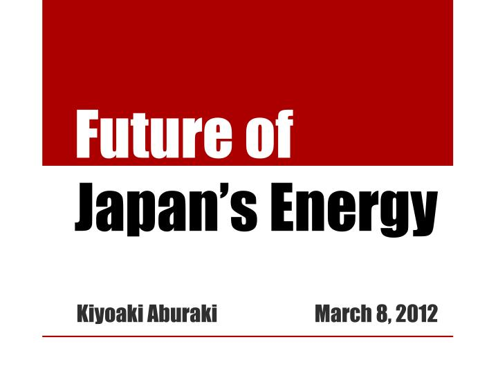 Future of japan s energy